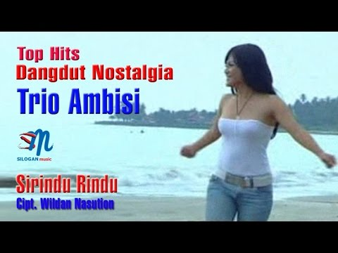 Trio Ambisi - Si Rindu Rindu (Official Music Video)