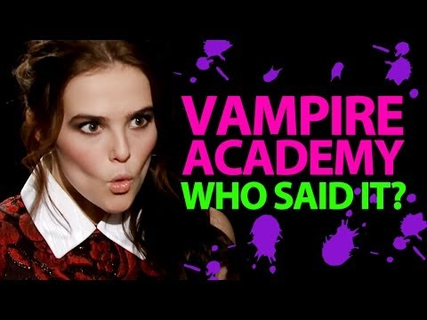 'Vampire Academy' Who Said It Edition - Zoey Deutch, Lucy Fry, Dominic Sherwood, Sarah Hyland
