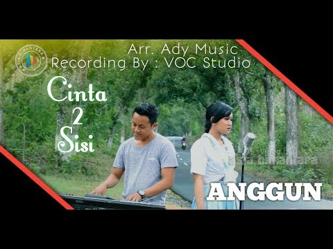 CINTA 2 SISI - ANGGUN PRAMUDITA (OFFICIAL VIDEO)