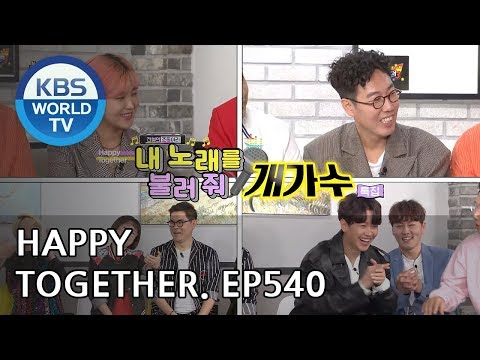 Happy Together I 해피투게더 - Song Euni, An Youngmi, Kim Yeongcheol, Noel, etc [ENG/2018.05.31]