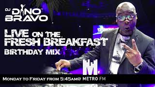 The Birthday Mix 10 Aug 2018 Afreshbreakfast Ametrofmsa