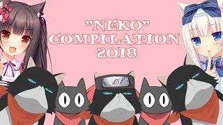 NEKO COMPILATION 2018 - [Vines/Crack]