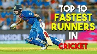 Top 10- Fastest Runners in Cricket