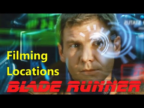 BLADE RUNNER ( filming location video ) Harrison Ford  Ridley Scott