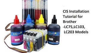 CISS Installation for Brother LC 101 LC103 LC 105 LC107 MFC J4510DW DCP J152W MFC J245 MFC J285DW