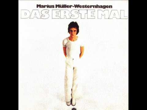 Marius Muller Westernhagen - Sie War Auch Dann Noch Da