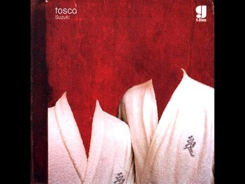 Tosca - Suzuki (full album)