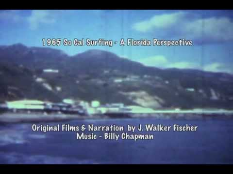 1965 So Cal Surfing - A Florida Perspective
