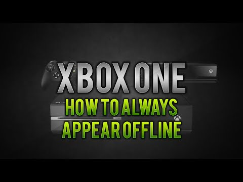 Xbox One: How to Always Appear Offline!