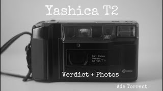 Yashica T2 / Verdict and Photos