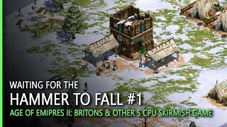 Waiting for the Hammer to Fall #1 | Age of Empires II HD Gameplay