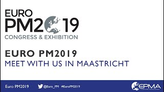 Euro PM2019 Congress & Exhibition - Meet with us in Maastricht