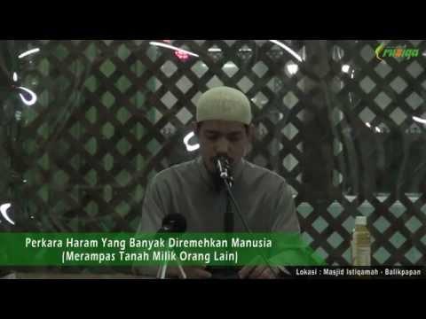 Ust. Muhammad Rofi'i - Merampas Tanah Milik Orang Lain