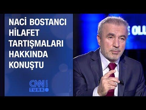 Naci Bostancı hilafet tartışmaları hakkında konuştu