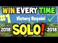 How to win every time : FORTNITE Solo Battle Royale Season 6 - EASY - Xbox One, PS4 or PC - 2018 May