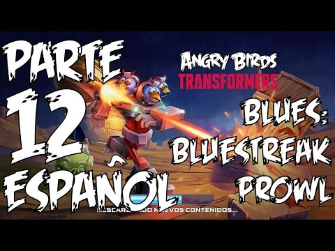 Bluestreak y Prowl (Los Blues) #12 Angry Birds Transformers Español Tutorial