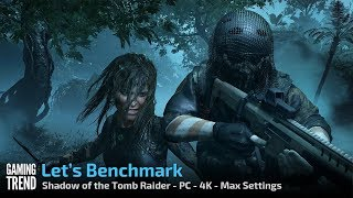 Rise of the Tomb Raider - Benchmark - PC 4K - Max Settings - [Gaming Trend]