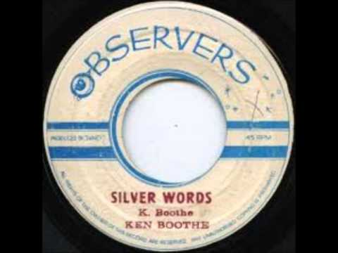 ReGGae Music 561 - Ken Boothe - Silver Words [Observers]