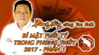 Bí Mật Phong Thủy Dành Cho Tuổi Tý - Phần 1 | Phong Thuỷ TV