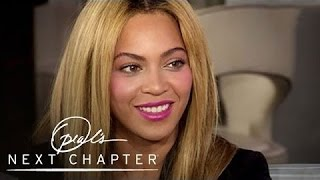 Beyoncé on Finding Balance Between Her Public and Personal Lives | Oprah's Next Chapter | OWN