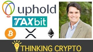 Interview: Uphold CRO Robin O'Connell - Doing Your Crypto Taxes -TaxBit Partnership - Google 2FA