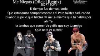 Me Niegas (remix Letra) Baby Rasta Y Gringo Ft Jory Boy Y �engo Flow