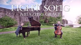 The Piano Guys Fight Song Amazing Grace