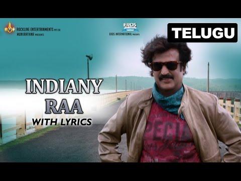 Indiany Raa | Full Song With Lyrics | Lingaa (Telugu)