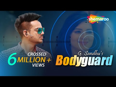 Bodyguard | G Sandhu | New Punjabi Video Songs 2016