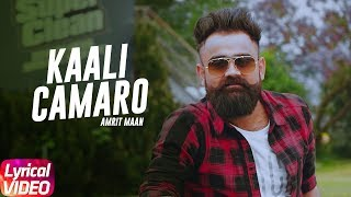 Latest Punjabi Song 2017 | Kaali Camaro | Amrit Maan | Deep jandu