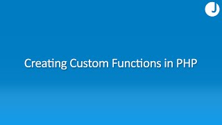 How to Write Custom Functions in PHP