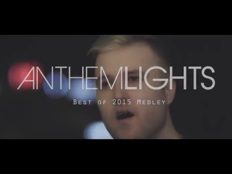 Anthem Lights - Best Of 2015