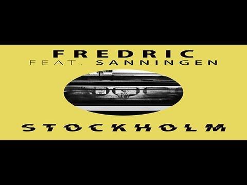 Fredric feat. Sanningen - Stockholm