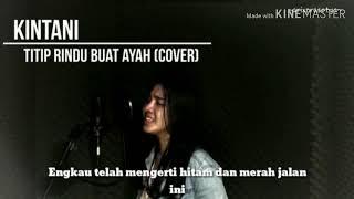 Titip Rindu Buat Ayah - By Kintani (Cover) (Karaoke Lirik) FULL