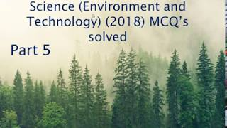 BHU M.Sc. Environmental Science (Environment and Technology) (2018) MCQ's solved Part 5
