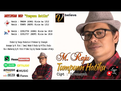 "TERBARU 2020 - M. RAJU - ""TUMPUAN HATIKU"" POP INDONESIA (ORIGINAL VIDEO MUSIC)"