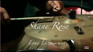 Loué Li (Shane Rose) Home in Worship with Shane Rose