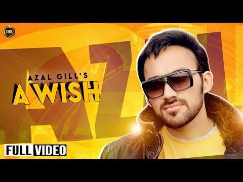 A Wish||   Azal Gill feat aiesle  || Full Song ||yaar anmulle...