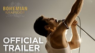 Bohemian Rhapsody | Official Trailer [HD] | 20th Century FOX