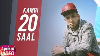 20 Saal (Lyrical) | Kambi | Sukh E (Muzical Doctorz) | Latest Punjabi Song 2018 | Speed Records
