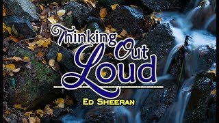 Thinking Out Loud Ed Sheeran Karaoke