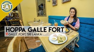 Eat | Hoppa Galle Fort | Sri Lanka