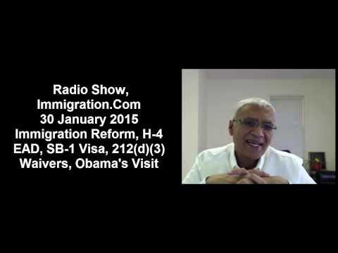 Radio Show, 2015, 30 January 2013, #immigration reform, H-4 EAD, SB-1 Visa, 212(d))(3)) Waiver