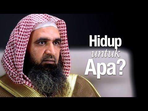 Ceramah Singkat: Hidup Untuk Apa? - Syaikh Dr. Malik Husain Sya'ban.