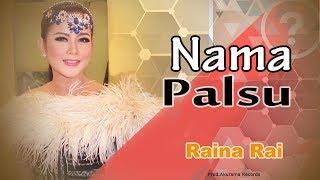 Raina Rai - Nama Palsu (Official Music Video)