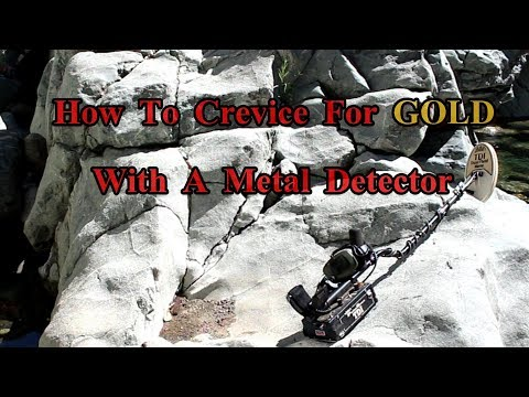 How to crevice for gold with a detector