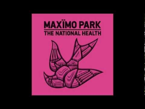When I Was Wild - Maximo Park