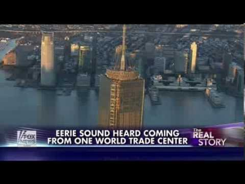 One World Trade Center : Strange Eerie sounds coming from the Economic Tower of Babel (Dec 05, 2013)