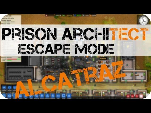 prison architect escape mode quot alcatraz quot pcook ru