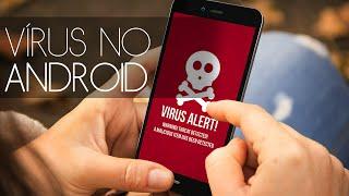 Vírus no Android? Qual o melhor antivírus?